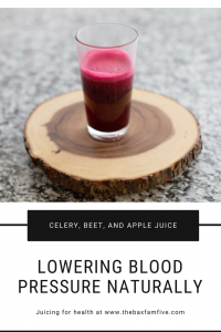small steps for bigger, better health. celery, beet, and apple juice for lower blood pressure. juicing natural health holistic health blood pressure healthy living mom blogger mommy blog lifestyle blogger 2017 2018